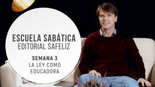 Lección 3 | La Ley como educadora | Escuela Sabática Pr. Ranieri Sales