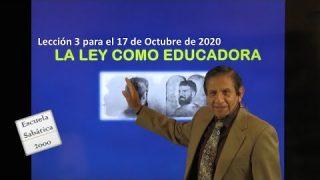 Lección 3 | La ley como educadora | Escuela Sabática 2000