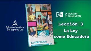 Lección 3 | La ley como educadora | Escuela Sabática UAB