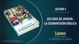 Lección 4 | Lunes 19 de octubre del 2020 | La pregunta de Leibniz | Escuela Sabática Adultos
