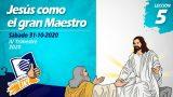 Lección 5 | Jesús como el gran maestro | Escuela Sabática LIKE
