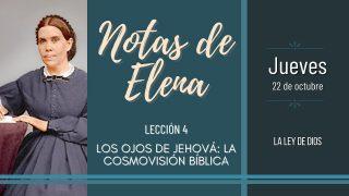 Notas de Elena | Jueves 22 de octubre del 2020 | La ley de Dios | Escuela Sabática