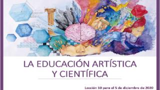 Lección 10 | La educación artística y científica | Escuela Sabática PowerPoint