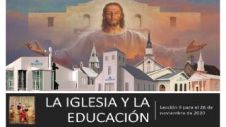 Lección 9 | La iglesia y la educación | Escuela Sabática PowerPoint