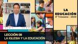 Bosquejo | Lección 9 | La iglesia y la educación | Escuela Sabática Pr. Edison Choque