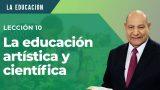 Comentario | Lección 10 | La educación artística y científica | Escuela Sabática Pr. Alejandro Bullón