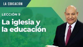 Comentario   Lección 9   La iglesia y la educación   Escuela Sabática Pr. Alejandro Bullón