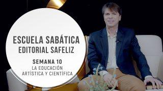 Lección 10 | La educación artística y científica | Escuela Sabática Pr. Ranieri Sales.