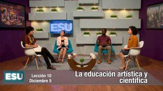 Lección 10 | La educación artística y científica | Escuela Sabática Universitaria