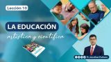 Lección 10 | La educación artística y científica | Escuela Sabática Pr. Jonathan Pacheco