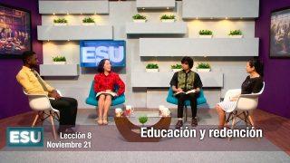 Lección 8 | Educación y redención | Escuela Sabática Universitaria
