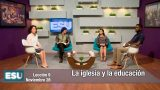 Lección 9 | La iglesia y la educación | Escuela Sabática Universitaria