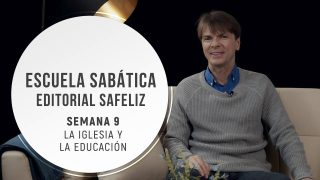 Lección 9 | La iglesia y la educación | Escuela Sabática Pr. Ranieri Sales