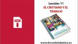 PDF | Lección 11 | El Cristiano y el Trabajo | Escuela Sabática