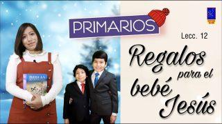 Escuela Sabática Primarios | Sábado 19 de diciembre 2020