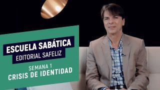 Lección 1 | Crisis de identidad | Escuela Sabática Pr. Ranieri Sales