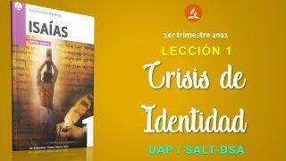 Lección 1 | Crisis de identidad | Escuela Sabática Pr. Sergio Becerra