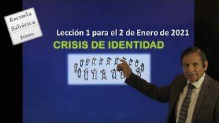 Lección 1 | Crisis de identidad | Escuela Sabática 2000