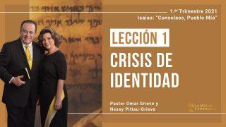 Lección 1 | Crisis de identidad | Escuela Sabática Pr. Omar Grieve