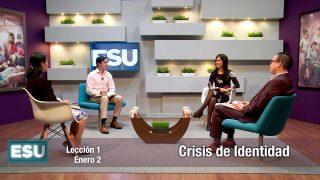 Lección 1 | Crisis de identidad | Escuela Sabática Universitaria