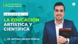 Lección 10 | La educación artística y científica | Escuela Sabática Pr. Anthony Araujo