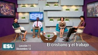 Lección 11 | El cristiano y el trabajo | Escuela Sabática Universitaria