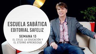 Lección 13 | El cielo, la educación y el eterno aprendizaje | Escuela Sabática Pr. Ranieri Sales