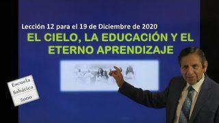 Lección 13   El cielo, la educación y el eterno aprendizaje   Escuela Sabática 2000