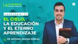 Lección 13 | El cielo, la educación y el eterno aprendizaje | Escuela Sabática Pr. Anthony Araujo