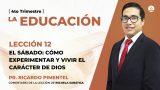 Lunes 14 de diciembre | Escuela Sabática Pr. Ricardo Pimentel