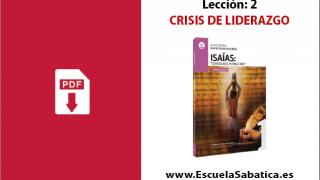 PDF | Lección 2 | Crisis de liderazgo | Escuela Sabática
