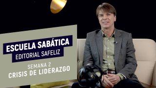 Lección 2 | Crisis de liderazgo | Escuela Sabática Pr. Ranieri Sales