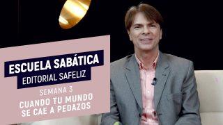 Lección 3 | Cuando tu mundo se cae a pedazos | Escuela Sabática Pr. Ranieri Sales