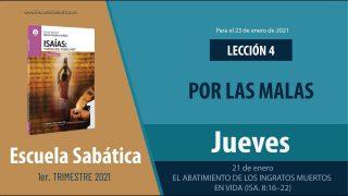 Lección 4 | Jueves 21 de enero del 2021 | El abatimiento de los ingratos muertos en vida (Is. 8:16-22) | Escuela Sabática Adultos