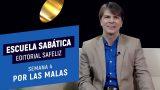 Lección 4 | Por las malas | Escuela Sabática Pr. Ranieri Sales