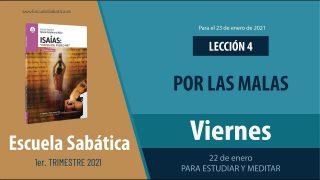 Lección 4 | Viernes 22 de enero del 2021 | Para estudiar y meditar | Escuela Sabática Adultos
