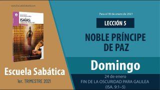 Lección 5 | Domingo 24 de enero del 2021 | Fin de la oscuridad para Galilea (Isa. 9:1-5) | Escuela Sabática Adultos