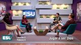 Lección 6   Jugar a ser Dios   Escuela Sabática Universitaria