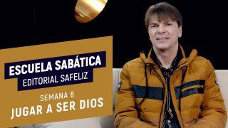 Lección 6 | Jugar a ser Dios | Escuela Sabática Pr. Ranieri Sales