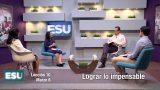 Lección 10 | Lograr lo impensable | Escuela Sabática Universitaria