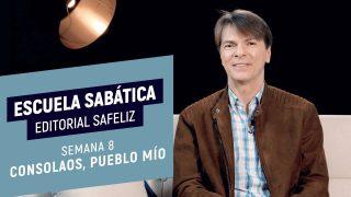"""Lección 8   """"Consolaos, pueblo mío""""   Escuela Sabática Pr. Ranieri Sales"""