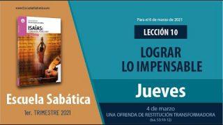 Lección 10 | Jueves 4 de marzo del 2021 | Una ofrenda de restitución transformadora (Isa. 53:10-12) | Escuela Sabática Adultos