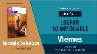 Lección 10 | Viernes 5 de marzo del 2021 | Para estudiar y meditar | Escuela Sabática Adultos