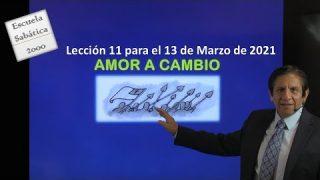 Lección 11 | Amor a cambio | Escuela Sabática 2000