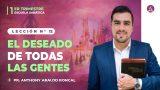 Lección 12 | El deseado de todas las gentes | Escuela Sabática Pr. Anthony Araujo