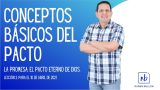 Lección 2 | Conceptos básicos del Pacto | Escuela Sabática Pr. Rubén Bullón
