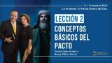 Lección 2 | Conceptos básicos del Pacto | Escuela Sabática Pr. Omar Grieve
