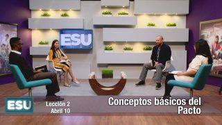 Lección 2 | Conceptos básicos del Pacto | Escuela Sabática Universitaria