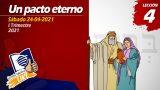 Lección 4 | Un pacto eterno | Escuela Sabática LIKE