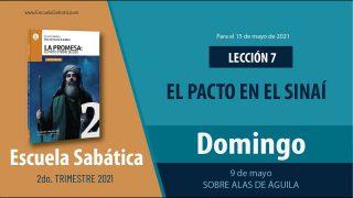Escuela Sabática   Domingo 9 de mayo del 2021   Sobre alas de águila   Lección Adultos